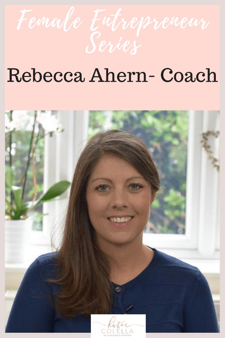 katie colella, female entrepreneur, rebecca ahern, coach, mentor, video series