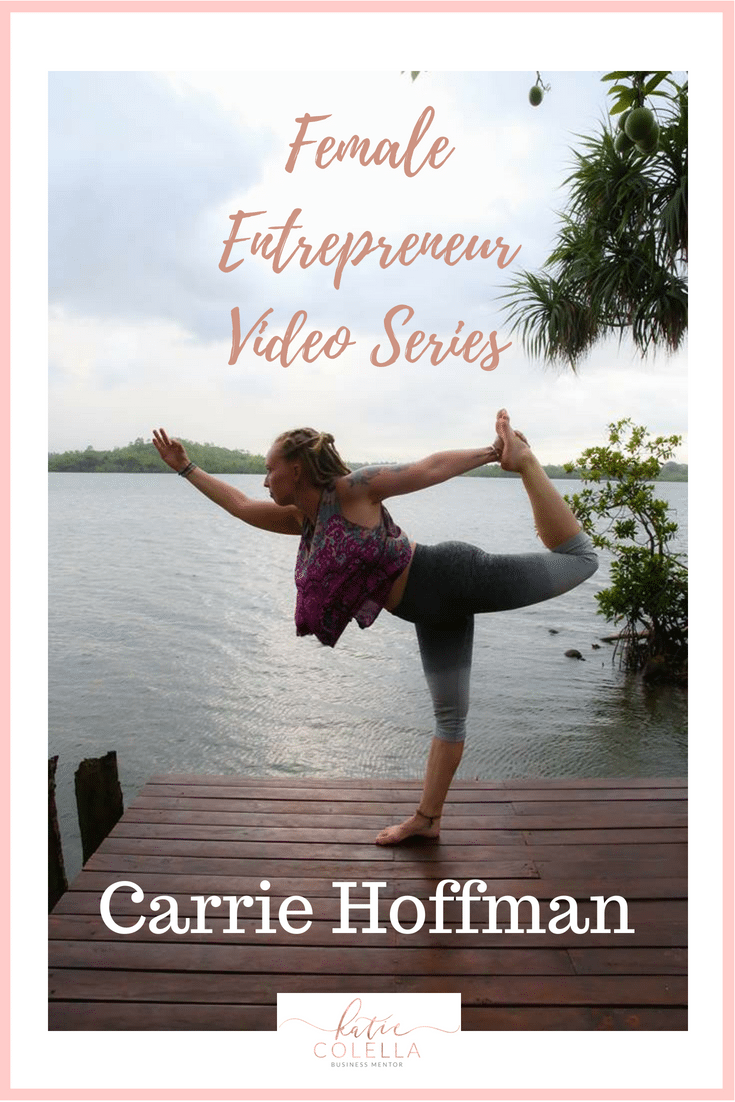katie colella, carrie hoffman, digital nomad, travel, female entrepreneur, video series, women in business, female entrepreneur